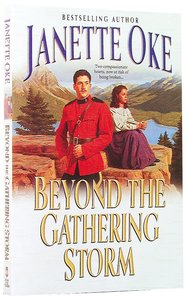 Beyond the Gathering Storm (#5 in Canadian West Series)