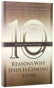 10 Reasons Why Jesus is Coming Soon
