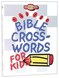 Bible Crosswords For Kids (Young Readers Series)