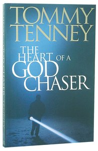 The Heart of a God Chaser