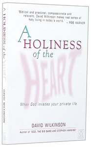 A Holiness of the Heart
