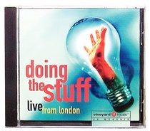 Doing the Stuff: Live From London