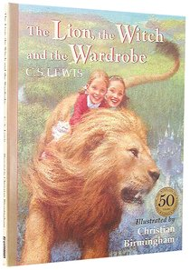 Narnia #02: Lion, the Witch and the Wardrobe, the (50Th Anniversary Edition) (#02 in Chronicles Of Narnia Series)