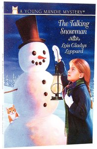 The Talking Snowman (#04 in Young Mandie Series)