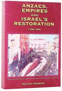Anzacs, Empires & Israels Restoration
