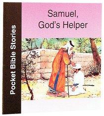 Samuel Gods Helper (Pocket Bible Stories Series)