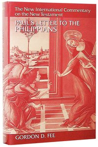 Pauls Letter to the Philippians (New International Commentary On The New Testament Series)