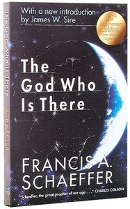 The God Who is There (30th Anniversary Edition)