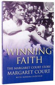 Winning Faith (New Edition)