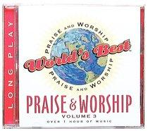 Worlds Best Praise & Worship Volume 3