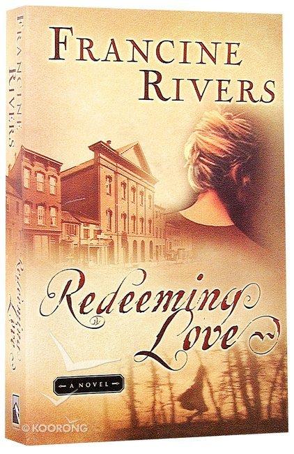Buy Redeeming Love By Francine Rivers Online Redeeming Love