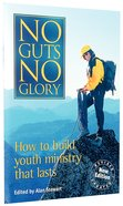 No Guts No Glory (2nd Edition)