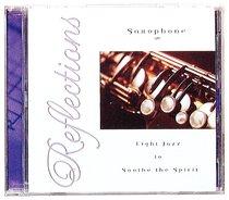 Reflections Saxophone (Justo Almario)