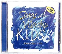 Awesome God (#01 in Songs 4 Worship Kids Series)