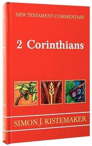 2 Corinthians (New Testament Commentary Series)