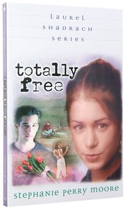 Totally Free (#02 in Laurel Shadrach Series)