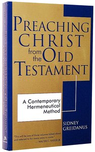 Preaching Christ From the Old Testament