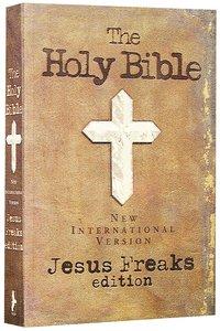 NIV Jesus Freaks Bible (Old Suede)