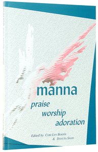 Manna Praise Worship Adoration
