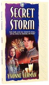 Secret Storm (#02 in White Dove Romance Series)