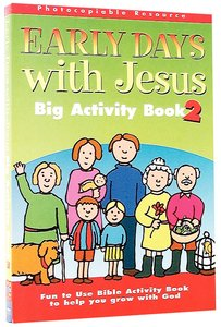 Big Activity Book 2 (The Early Days With Jesus Series)