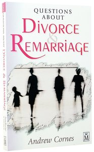 Questions About Divorce & Remarriage