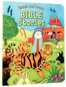 Touch and Learn Bible Stories