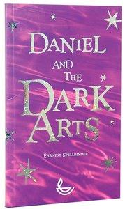 Daniel and the Dark Arts