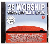 25 Worship Songs Australia Loves (Vol 1)