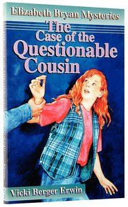 The Case of the Questionable Cousin (#02 in Elizabeth Bryan Mysteries Series)