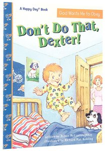 Dont Do That Dexter! (Happy Day Series)