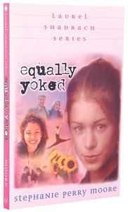 Equally Yoked (#03 in Laurel Shadrach Series)