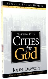Taking Our Cities For God