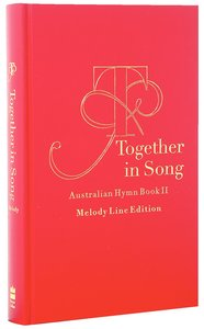 Australian Hymn Book II Melody Line Ed Together In Song (Music Book)