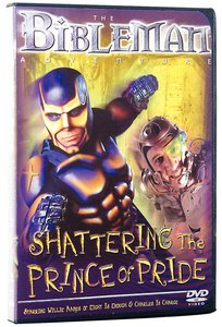 Bibleman: Shattering the Prince of Pride