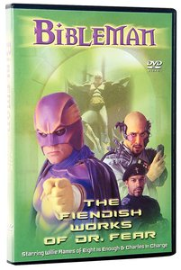 Bibleman: The Fiendish Works of Dr Fear