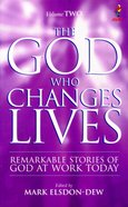 Alpha Course: God Who Changes Lives: Vol 2