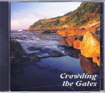 Crowding the Gates
