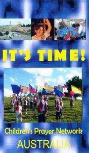 Video Its Time! Childrens Prayer Network Australia