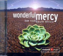 Wonderful Mercy: Live From South Africa