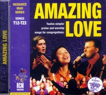 Rcm Traditional Series #02: Amazing Love