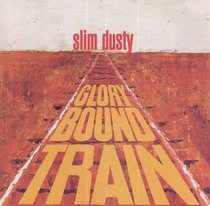 Glory Bound Train