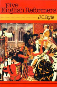 Five English Reformers