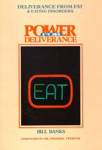 Deliverance From Fat & Eating Disorders