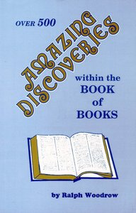 Amazing Discoveries Within the Book of Books