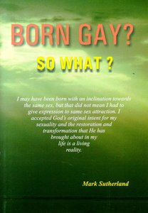 Born Gay? So What?