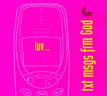 Luv... (Text Message From God Series)