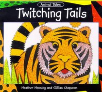 Twitching Tails (Animal Tales Series)