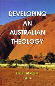 Developing An Australian Theology