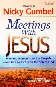 Meetings With Jesus